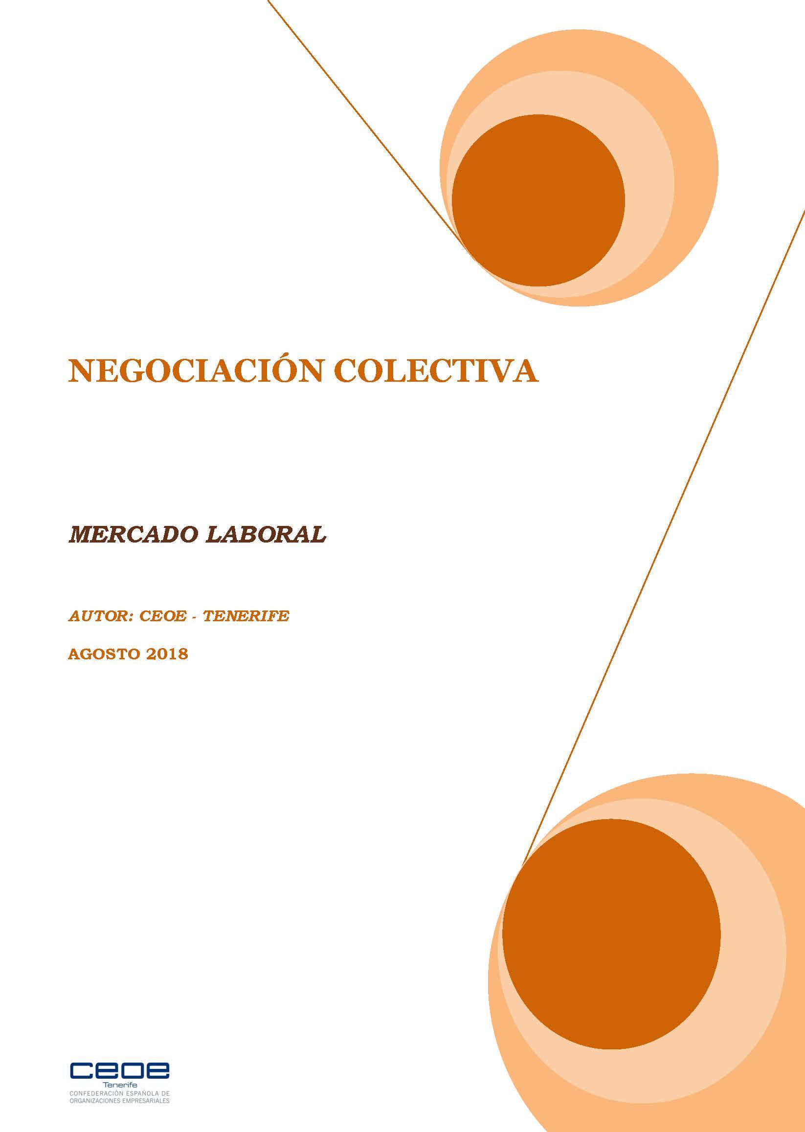 MERCADO LABORAL - NEGOCIACION COLECTIVA AGOSTO 2018
